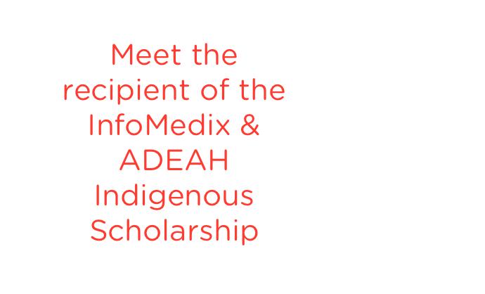 Meet Trina Scott, the recipient of the Infomedix & ADEA Research Indigenous Scholarship